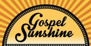 Gospel-Sunshine
